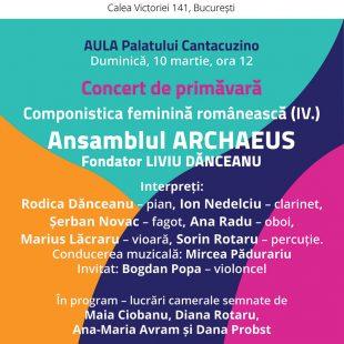 ANSAMBLUL ARCHAEUS – CONCERT DE  PRIMAVARA  ÎN AULA PALATULUI CANTACUZINO