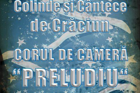 CORUL DE CAMERA PRELUDIU – CONCERT DE COLLINDE LA ATENEUL ROMAN