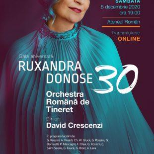 Gala aniversară Ruxandra Donose – 30 cu Orchestra Română de Tineret